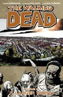 The Walking Dead Volume 16: A Larger World (Paperback)