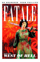 Fatale Volume 3: West of Hell (Paperback)