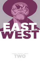 East of West Volume 2: We Are All One (Paperback)