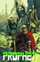 Prophet Volume 3: Empire (Paperback)
