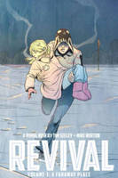 Revival Volume 3: A Faraway Place (Paperback)