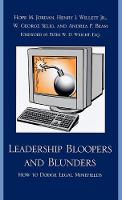 Leadership Bloopers and Blunders: How to Dodge Legal Minefields (Hardback)