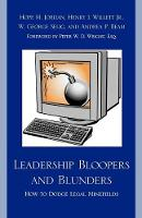 Leadership Bloopers and Blunders: How to Dodge Legal Minefields (Paperback)