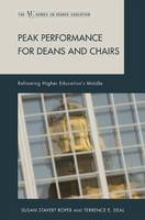Peak Performance for Deans and Chairs: Reframing Higher Education's Middle (Hardback)