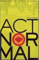 Act Normal Group Study Guide (Paperback)