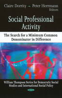 Social Professional Activity: The Search for a Minimum Common Denominator in Difference (Hardback)