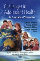 Challenges in Adolescent Health: An Australian Perspective (Hardback)