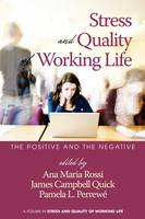 The Positive and the Negative - Stress and Quality of Working Life (Paperback)