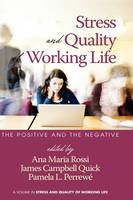 The Positive and the Negative - Stress and Quality of Working Life (Hardback)