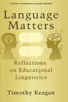 Language Matters: Reflections on Educational Linguistics - Contemporary Language Education (Hardback)