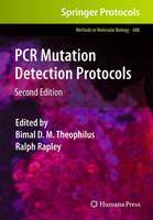 PCR Mutation Detection Protocols - Methods in Molecular Biology 688 (Hardback)