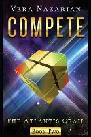 Compete - Atlantis Grail 2 (Paperback)