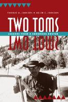 Two Toms: Lessons from a Shoshone Doctor (Paperback)