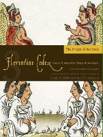 The Florentine Codex, Book Three: The Origin of the Gods: A General History of the Things of New Spain (Paperback)