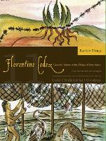 The Florentine Codex, Book Eleven: Earthly Things: A General History of the Things of New Spain (Paperback)