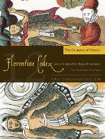 The Florentine Codex, Book Twelve: The Conquest of Mexico: A General History of the Things of New Spain (Paperback)
