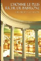 L'Homme Le Plus Riche de Babylone (Paperback)