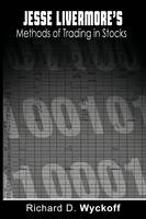 Jesse Livermore's Methods of Trading in Stocks (Paperback)