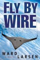 Fly by Wire: A Jammer Davis Thriller (Paperback)