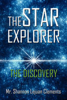 The Star Explorer: The Discovery (Paperback)