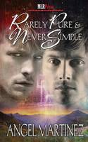 Rarely Pure and Never Simple (Paperback)
