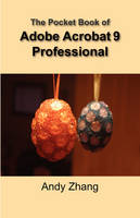 The Pocket Book of Adobe Acrobat 9 Professional (Paperback)