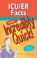ICU/ER Facts Made Incredibly Quick! - Incredibly Easy! Series 174 (Spiral bound)