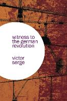 Witness to the German Revolution (Paperback)