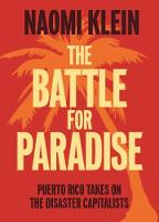The Battle For Paradise: Puerto Rico Takes on the Disaster Capitalists (Hardback)