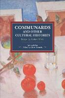 Communards And Other Cultural Histories: Essays by Adrian Rifkin (Paperback)
