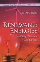 Renewable Energies: Feasibility, Time & Cost Options (Paperback)