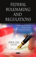 Federal Rulemaking & Regulations (Hardback)