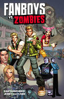 Fanboys VS. Zombies (Paperback)