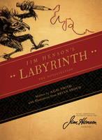 Jim Henson's Labyrinth: The Novelization (Hardback)