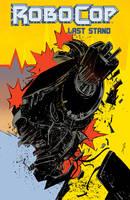 Robocop Vol.3: Last Stand Part 2 (Paperback)
