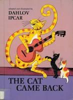 The Cat Came Back (Hardback)