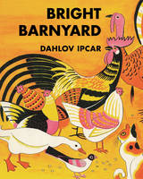 Bright Barnyard (Hardback)