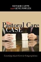 The Pastoral Care Case (Paperback)