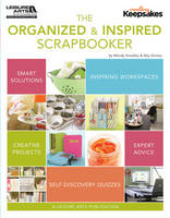 Creating Keepsakes: The Organized and Inspired Scrapbooker (Paperback)