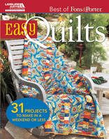 Easy Quilts: 31 Projects to Make in a Weekend or Less - Best of Fons & Porter (Paperback)