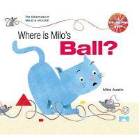 Where is Milo?s Ball (Hardback)