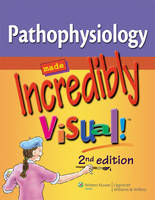 Pathophysiology Made Incredibly Visual! - Incredibly Easy! Series 174 (Paperback)