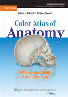 Color Atlas of Anatomy: A Photographic Study of the Human Body (Hardback)