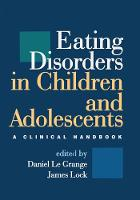Eating Disorders in Children and Adolescents: A Clinical Handbook (Hardback)