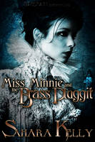 Miss Minnie and the Brass Pluggit (Paperback)