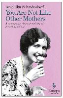 You Are Not Like Other Mothers (Paperback)