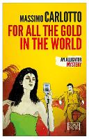 For All The Gold In The World (Paperback)