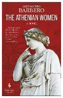 The Athenian Women: A Novel (Paperback)