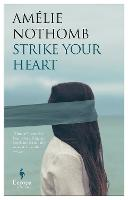 Strike Your Heart (Paperback)