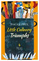 Little Culinary Triumphs (Paperback)